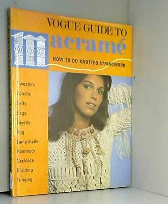 Vogue Guide to Macrame Book The Cheap Fast Free Post