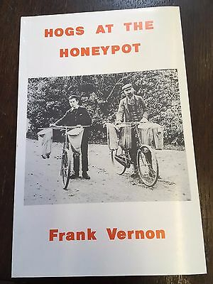 Hogs at the Honeypot by Frank Vernon (Paperback, 1981)