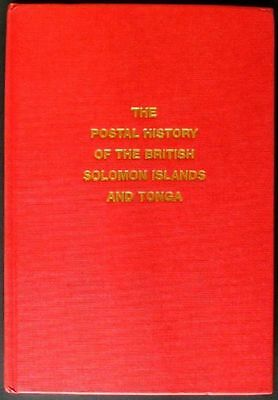 s1248) The Postal History of The British Solomon Islands and Tonga by Proud 2006