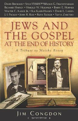 Jews and the Gospel at the End of History: A Tribu