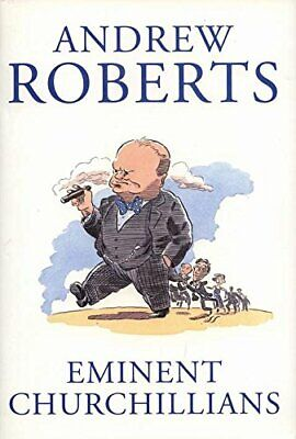 Eminent Churchillians by Roberts, Andrew Hardback Book The Cheap Fast Free Post