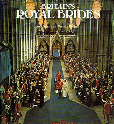 Britain's Royal Brides, Riches, Wendy Hardback Book The Cheap Fast Free Post