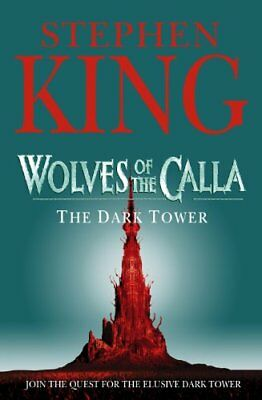 The Dark Tower: Wolves of the Calla v. 5 By Stephen King