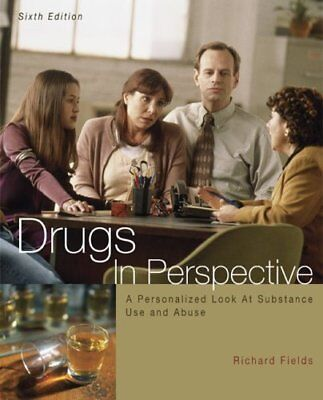 Drugs in Perspective By Richard Fields. 9780073047478
