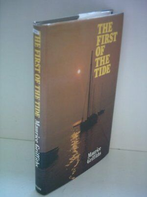 First of the Tide By Maurice Griffiths