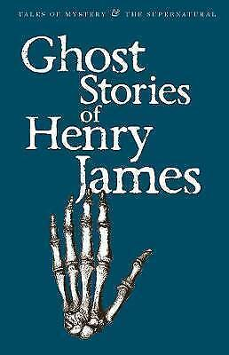 Ghost Stories of Henry James by Henry James (Paperback, 2008)