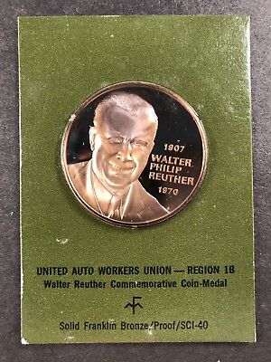"""1971 """"United Automobile Workers, Walter Reuther"""" Franklin Mint Bronze Proof"""