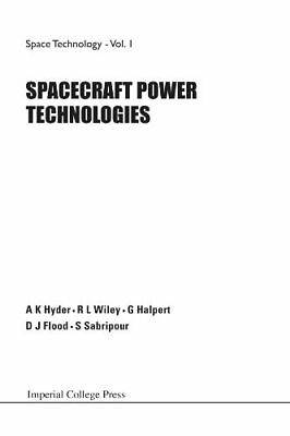 SPACECRAFT POWER TECHNOLOGIES: 1 (Space Technology)