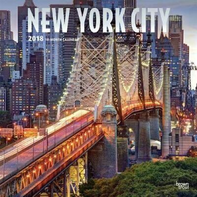 2018 New York City Wall Calendar by Inc Browntrout Publishers 9781465087126