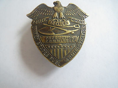 """Extremely Rare """"mine more coal"""" badge WW1  Fuel Admin Production Committee"""