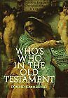 Whos Who in the Old Testament