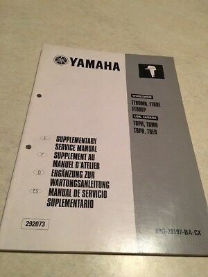 Yamaha moteur FT8 DMH DE DEP additif hors bord  manuel atelier service manual 00