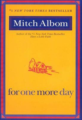NEW For One More Day By Mitch Albom Paperback with Flaps on Inside & Back Covers