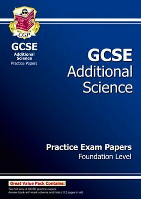 GCSE Additional Science Practice Papers - Foundation by CGP Books Paperback The