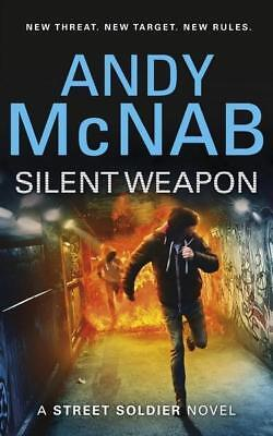 NEW Silent Weapon - a Street Soldier Novel By Andy McNab Paperback Free Shipping