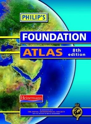 Philip's Foundation Atlas (Philip's Atlases) by Geographical Society,  Paperback