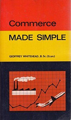 Commerce Made Simple (Made Simple Books) by Whitehead, Geoffrey Paperback Book