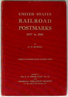 s1749) United States Railroad Postmarks 1837 to 1861 by C.W Remele ex Paul Tripp