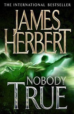Nobody True by Herbert, James Book The Cheap Fast Free Post