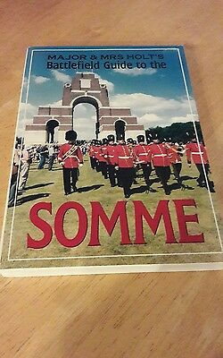 Major and Mrs Holt's Battlefield Guide to the Somme by Tonie Holt, Valmai Holt …