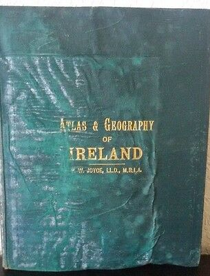 Antique 1880 ATLAS & GEOGRAPHY OF IRELAND HC BOOK By PW.Joyce 33 Coloured MAPS
