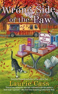 WRONG SIDE OF THE PAW     A Bookmobile Cat Mystery     Laurie Cass     2017