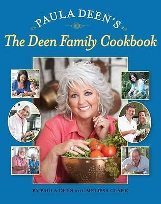 NEW - Paula Deen's The Deen Family Cookbook by Deen, Paula