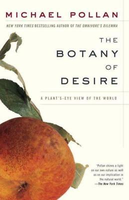 NEW The Botany of Desire By Michael Pollan Paperback Free Shipping
