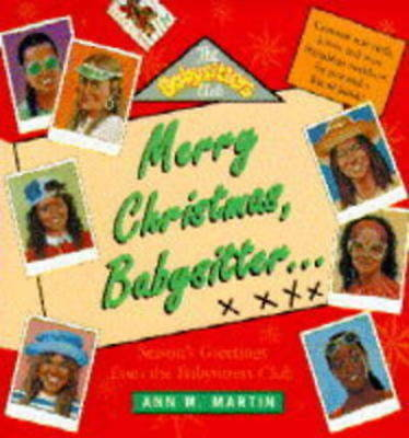 The babysitters club: Merry Christmas, babysitter-: season's greetings from the