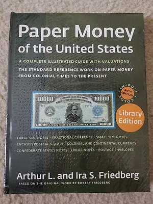 Paper Money of the United States 20th Edition by Arthur L. and Ira S. Friedberg