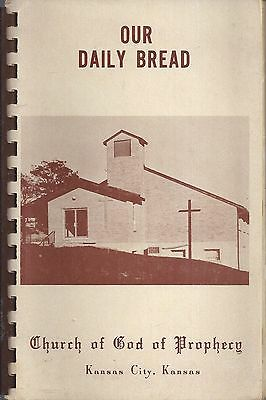 Kansas City Ks 1973 Our Daily Bread Cook Book Church Of God Of Prophecy * Kansas
