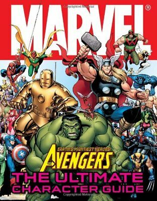 Marvel The Avengers: The Ultimate Character Guide by Alan Cowsill