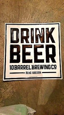 "10 barrel brewery ""drink beer"" tin sign....free shipping"