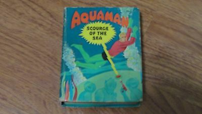AQUAMAN: Scourge of the Sea, a Big Little Book, 1968, by Paul S. Newman
