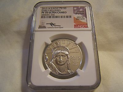 2015 W $100 proof Platinum Eagle NGC PF70 Early Releases John Mercanti autograph