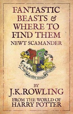 Fantastic Beasts and Where to Find Them: Comic Relief Edition By J. K. Rowling