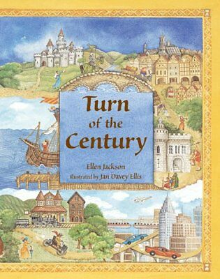Turn of the Century: Eleven Centuries of Children and Change by Ellen Jackson