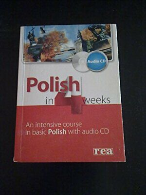 Polish in 4 Weeks: An Intensive Course in Basic P... by etc. Mixed media product