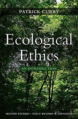 Ecological Ethics by Curry, Patrick Paperback Book The Cheap Fast Free Post