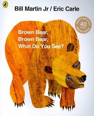 Brown Bear, Brown Bear, What Do You See? by Eric Carle 9780141501598