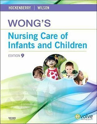 WONG'S NURSING CARE OF INFANTS AND CHILDREN, 9th Edition   BRAND NEW