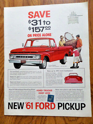 1961 Ford Pickup Styleside Truck Ad  Save $31 to $157 Leader in Looks Loadspace