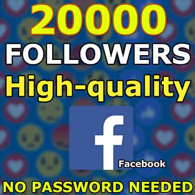 20000 FACEBOOK Followers-High Fast and 100% Safe 20K Follow [no pasword Needed]