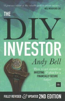 The DIY Investor: How to Take Control of Your Investments and Plan for a...