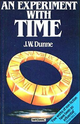 An Experiment with Time (Papermacs) by Dunne, J.W. Paperback Book The Cheap Fast