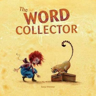 NEW The Word Collector By Sonja Wimmer Hardcover Free Shipping