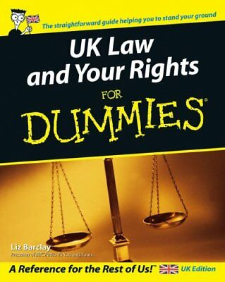 UK Law and Your Rights For Dummies by Liz Barclay 9780470027967