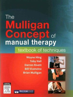 The Mulligan Concept of Manual Therapy Textbook of Techniques 9780729541596