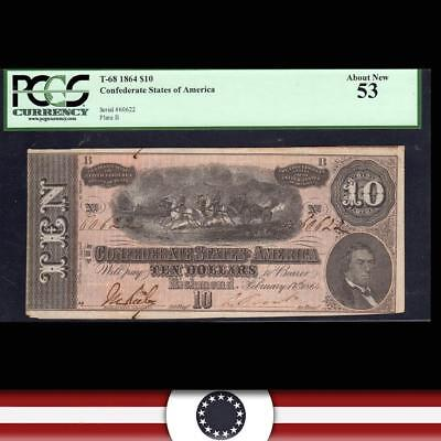 T-68 1864 $10 CONFEDERATE STATES Civil War Currency PCGS 53 60622