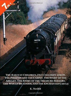 7 Books in 1: The Railway Children, Five Children and It, the Phoenix and the C